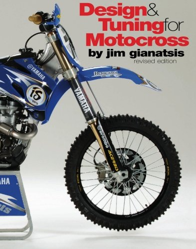 Design & Tuning for Motocross: Revised Edition: Jim Gianatsis