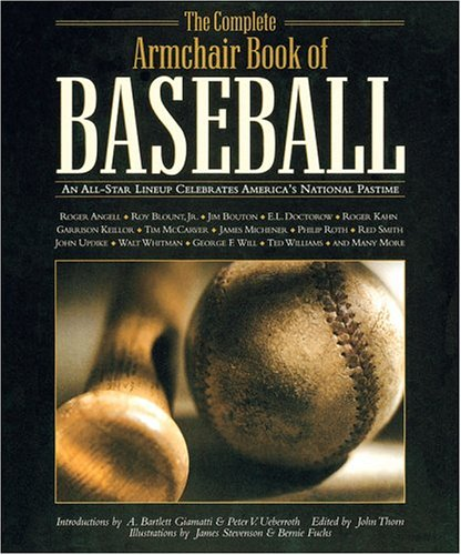 The Complete Armchair Book of Baseball: An All-Star Lineup Celebrates America's National ...