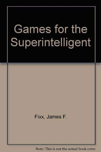 9781578660223: Games for the Superintelligent