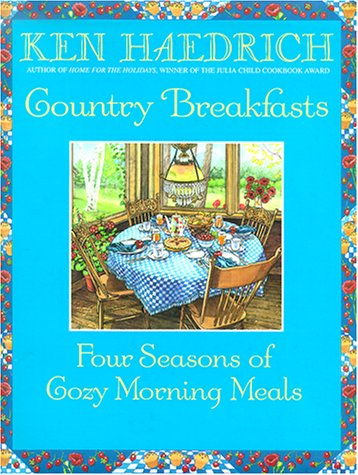 9781578660490: Country Breakfasts: Four Seasons of Cozy Morning Meals