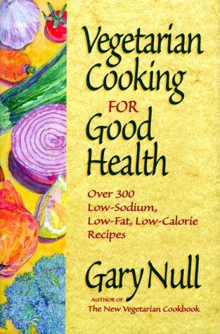 9781578660506: Vegetarian Cooking for Good Health