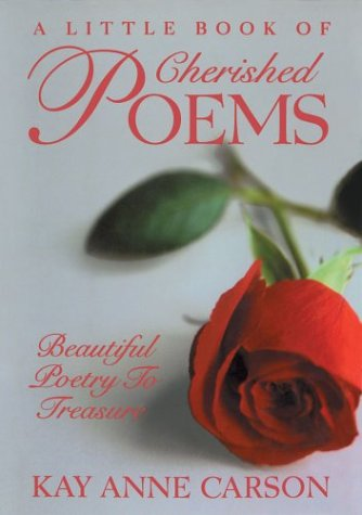 A Little Book of Cherished Poems: Beautiful: Carson, Kay Anne