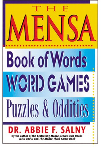 9781578660827: The Mensa Book of Words, Word Games, Puzzles & Oddities