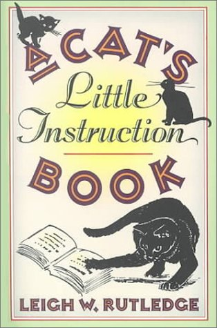 9781578660834: A Cat's Little Instruction Book
