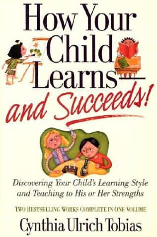 How Your Child Learns and Succeeds! (1578660947) by Cynthia Ulrich Tobias