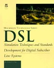 9781578700172: DSL : Simulation Techniques and Standards Development for Digital Subscriber Lines