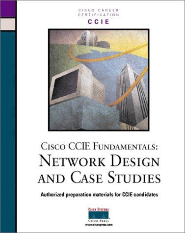 Cisco CCIE Fundamentals: Network Design & Case: McGregor, Mark