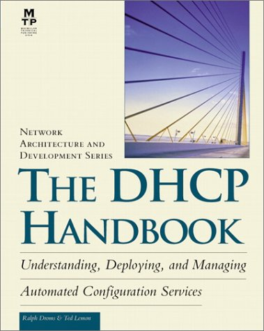 The DHCP Handbook: Understanding, Deploying, and Managing: Droms, Ralph E.,
