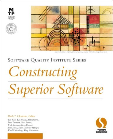 9781578701476: Constructing Superior Software (Software Quality Institute Series)