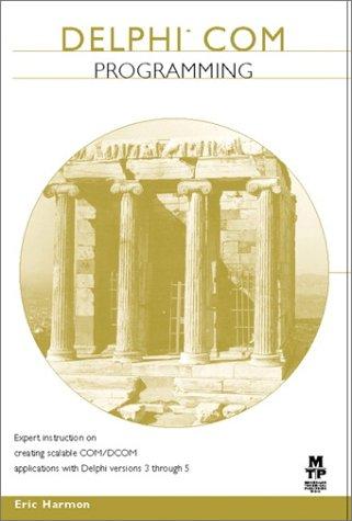9781578702213: Delphi COM Programming