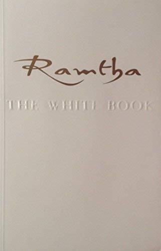 Ramtha: The White Book: Ramtha; J.Z. Knight