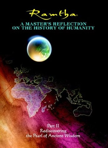 9781578730414: Rediscovering the Pearl of Ancient Wisdom (A Master's Reflection on the History of Humanity, Part II)