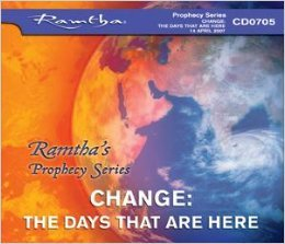 Ramtha on Change: The Days That Are Here (Prophecy Series) - CD-0705 (Audio disc): Ramtha