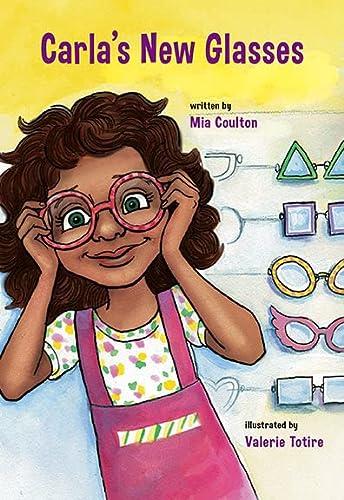 9781578740925: Carla's New Glasses