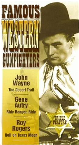 9781578751099: Famous Western Gunfighters: The Desert Trail; Ride Ranger, Ride; Roll on Texas Moon [VHS]