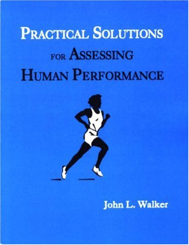 9781578790074: Practical Solutions for Assessing Human Performance