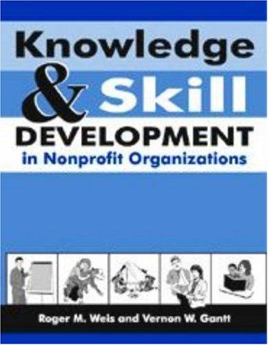 9781578790586: Knowledge And Skill Development in Nonprofit Organizations