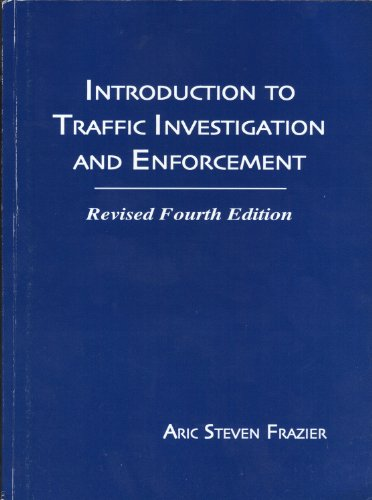 9781578790685: Introduction to traffic investigation and enforcement