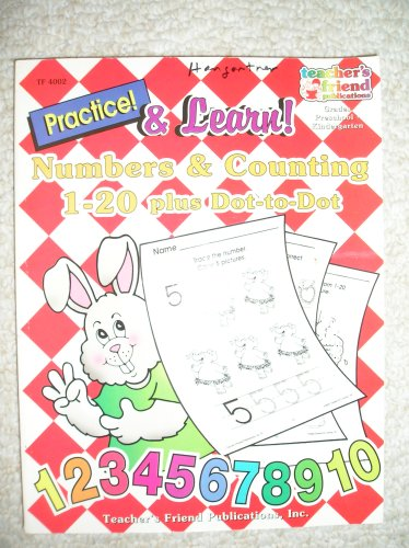 Practice! and Learn!, Grades Pre-School-1 : Numbers: Teacher's Friend Publications