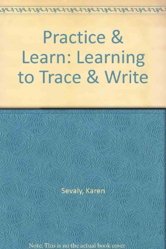 Practice & Learn: Learning to Trace & Write: Sevaly, Karen