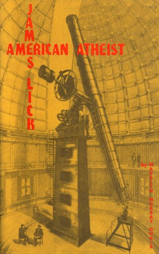 9781578849116: James Lick: American Atheist
