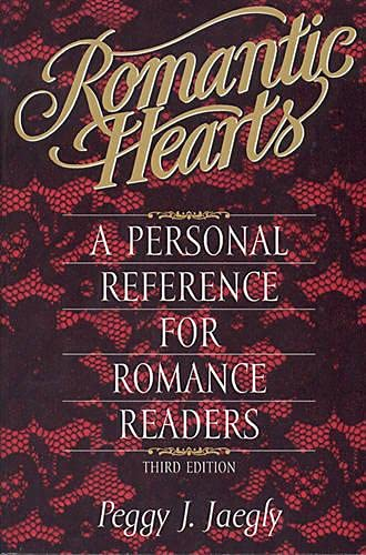 9781578860005: Romantic Hearts: A Personal Reference for Romance Readers