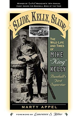 Slide, Kelly, Slide: The Wild Life and Times of Mike