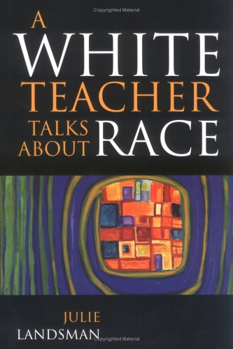 9781578860135: A White Teacher Talks about Race