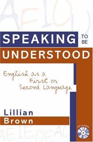 9781578860326: Speaking to be Understood: English as a First or Second Language