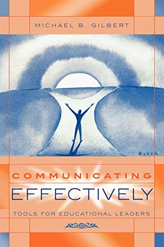 9781578860357: Communicating Effectively: Tools for Educational Leaders