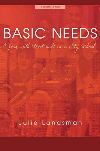 9781578860364: Basic Needs, A Year With Street Kids in a City School