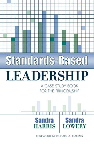 9781578860586: Standards-Based Leadership: A Case Study Book for the Principalship
