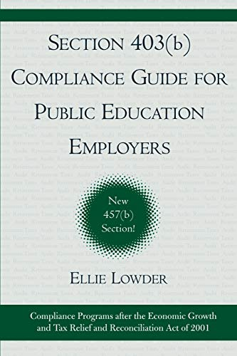 9781578860845: Section 403(b) Compliance Guide for Public Education Employers