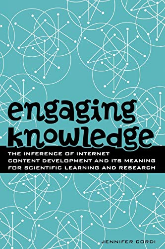 Engaging Knowledge: The Inference of Internet Content: Jennifer Cordi