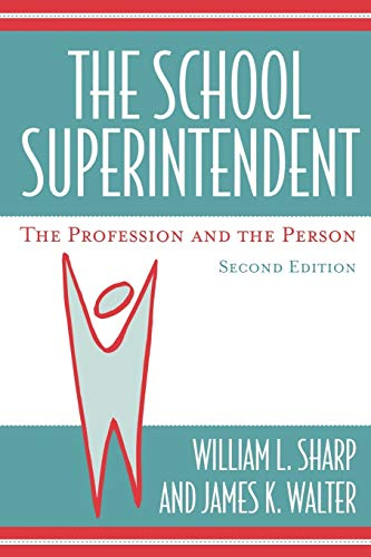 9781578861576: The School Superintendent: The Profession and the Person