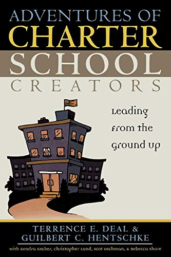 Adventures of Charter School Creators: Terrence E. Deal