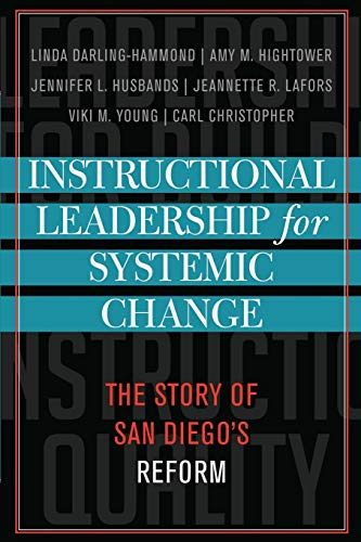 Instructional Leadership for Systemic Change: The Story: Carl Christopher, Viki