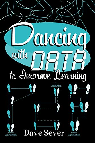 9781578861712: Dancing With Data to Improve Learning