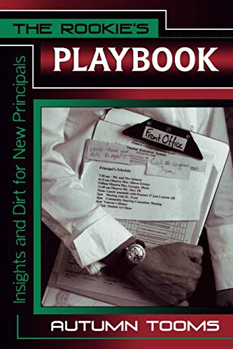 9781578861842: The Rookie's Playbook: Insights and Dirt for New Principals