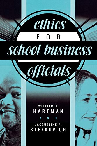 9781578862054: Ethics for School Business Officials