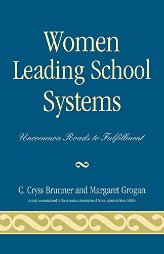 9781578862825: Women Leading School Systems: Uncommon Roads to Fulfillment