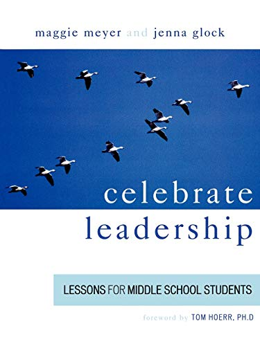 9781578863037: Celebrate Leadership: Lessons for Middle School Students