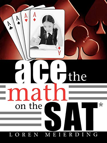 9781578863600: Ace the Math on the Sat