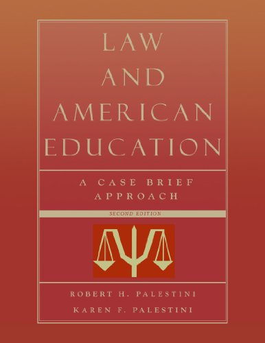 9781578863846: Law and American Education: A Case Brief Approach