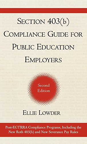 9781578863921: Section 403(b) Compliance Guide for Public Education Employers