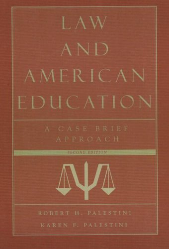 9781578863945: Law and American Education: A Case Brief Approach