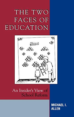 9781578863976: The Two Faces of Education: An Insider's View of School Reform