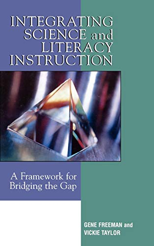 9781578864027: Integrating Science and Literacy Instruction: A Framework for Bridging the Gap