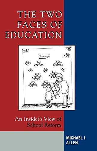 9781578864065: The Two Faces of Education: An Insider's View of School Reform