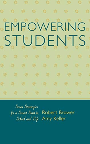 9781578864911: Empowering Students: Seven Strategies for a Smart Start in School and Life
